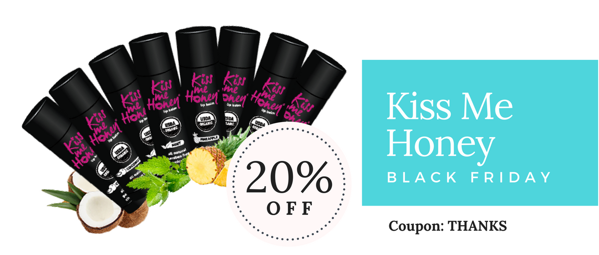 Kiss Me Honey Black Friday